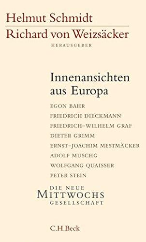 Innenansichten aus Europa (Die Neue Mittwochsgesellschaft)