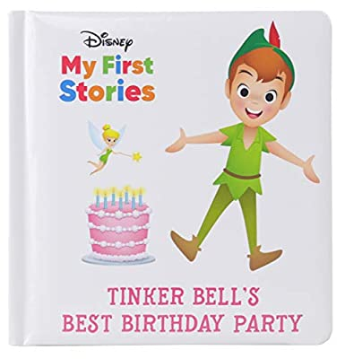 Disney My First Stories - Tinker Bell's Best Birthday Party - Peter Pan - PI Kids