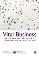 Vital Business: The Essential Role of the Social Sciences in the UK Private Sector