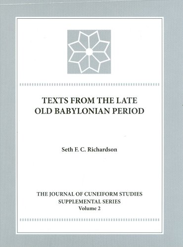Texts from the Late Old Babylonian Period (JCS SUPPLEMENT SERIES)