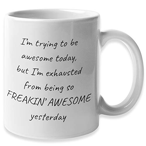 I'm Trying To Be Awesome Today Funny Coffee Mug for Women, Fun Mugs for Men | White Elephant Yankee...