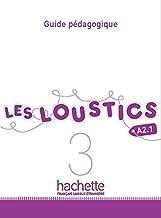 LES LOUSTICS A2.1 PROFESOR: Guide pédagogique