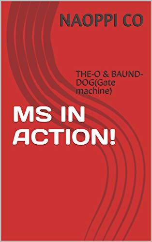MS IN ACTION!① : THE-O & BAUND-DOG(Gate machine) (GUNDAM FIGURES) (English Edition)