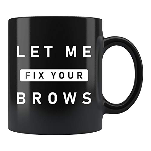 Makeup Artist Gift, Makeup Artist Mug, Brow Specialist Gift, Beautician Gift, Cosmetologist Mug, Cosmetologist Gift, Fix Your Brows #c1488
