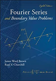 Fourier Series and Boundary Value Problems (Brown and Churchill Series)