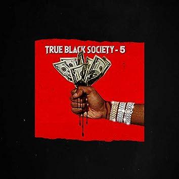 True Black Society-5