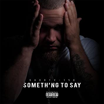 Something to Say EP