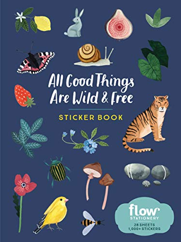 All Good Things Are Wild and Free - Sticker Book