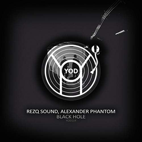 RezQ Sound & Alexander Phantom