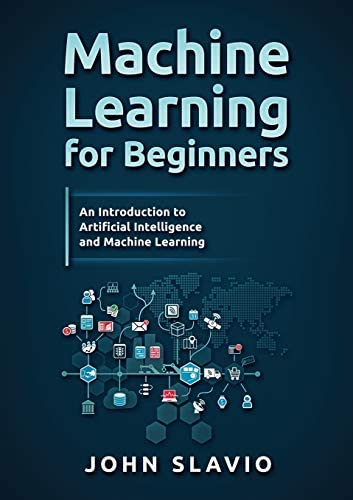 Machine Learning for Beginners An Introduction to Artificial Intelligence and Machine Learning product image