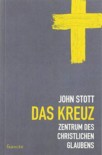 Das Kreuz: Zentrum des christlichen Glaubens