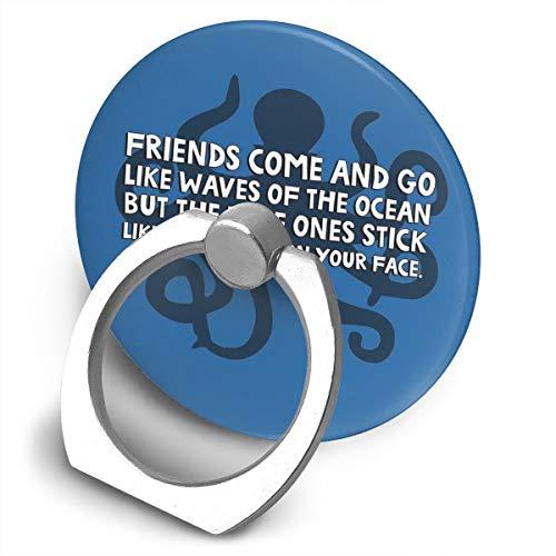 Friends Come And Go Like Waves Of The Ocean But The True Ones Stick Like a Your Face Soporte de teléfono celular, soporte de anillo de soporte de soporte de metal giratorio 360 grados para la serie de teléfonos