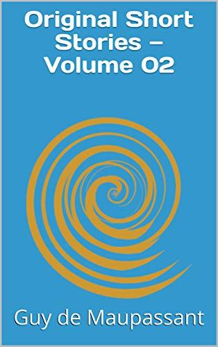 Original Short Stories — Volume 02 (English Edition)