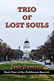 Trio of Lost Souls (The California Quartet)