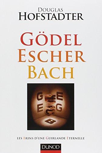 Gödel, Escher, Bach - Les brins d'une guirlande éternelle (Hors collection)