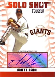 2009 Topps Unique Solo Shot #SSA-MCA Matt Cain Authentic Autograph Baseball Card