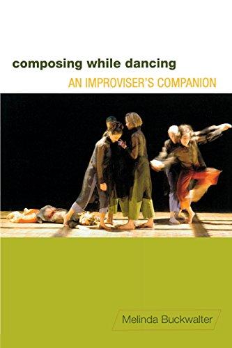 Composing While Dancing: An Improviseras Companion