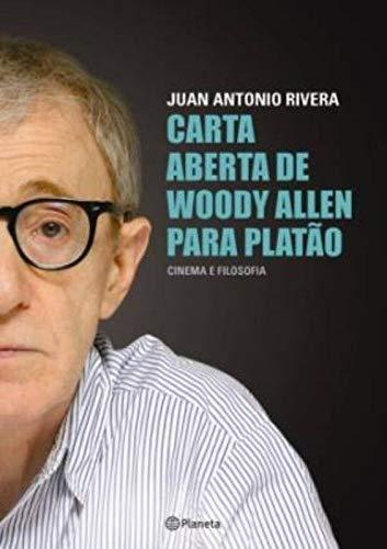 Carta aberta de Woody Allen para Platão