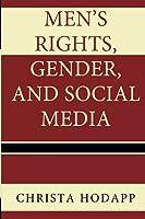 Men's Rights, Gender, and Social Media