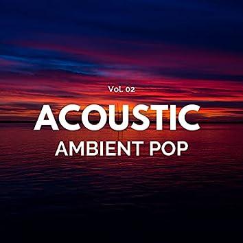 Acoustic Ambient Pop - Vol. 02