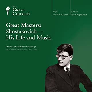 Great Masters: Shostakovich - His Life and Music audiobook cover art
