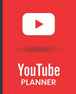 YouTube Planner: Video Organizer Notebook, YouTube Video Planner Notebook Perfect Gift For Youtubers and Content Creators.
