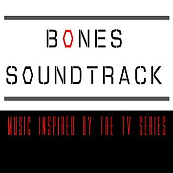 Bones Soundtrack (Music Inspired by the TV Series)