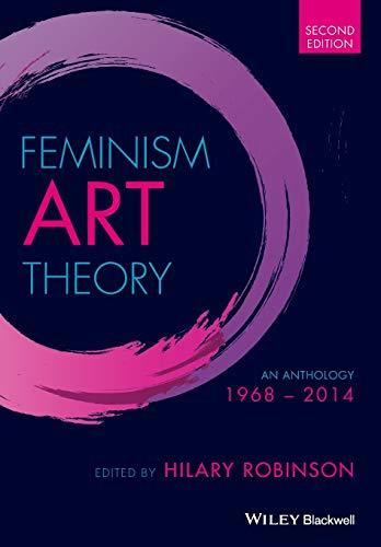 Feminism Art Theory: An Anthology 1968 - 2014