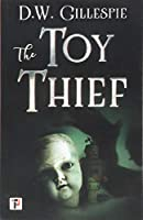 The Toy Thief (Fiction Without Frontiers)