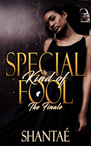 Special Kind of Fool: The Finale (Foolish Love Series Book 2) (English Edition)