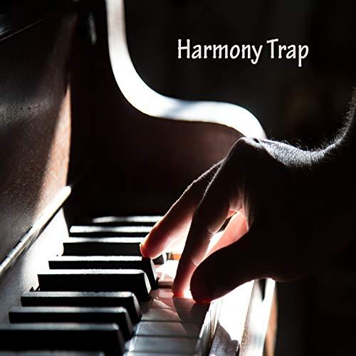 Harmony Trap