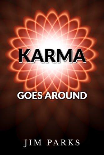 Book: Karma Goes Around (Karma Novels) by Jim Parks