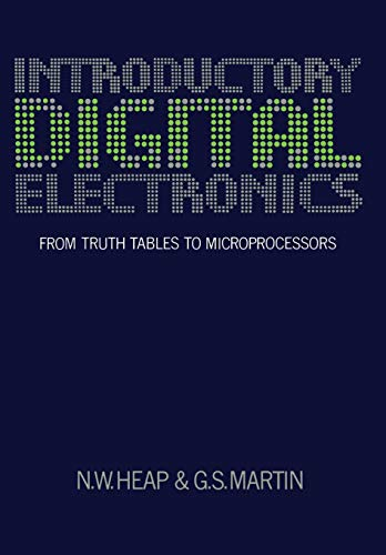 Introductory Digital Electronics: From Truth Tables To Microprocessors