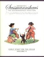 Sassmannshaus Kurt - Early Start on the Cello Book 4 Published by Baerenreiter Verlag [並行輸入品]