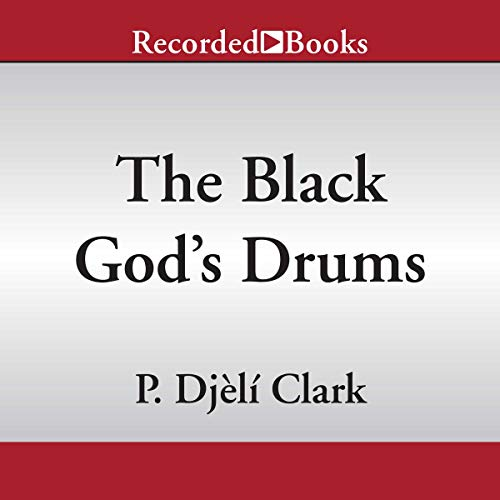 The Black God's Drums audiobook cover art