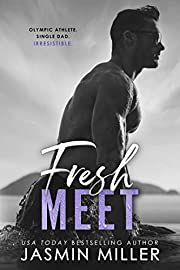 Fresh Meet: A Single Dad Sports Romance (Kings Of The Water Book 2)