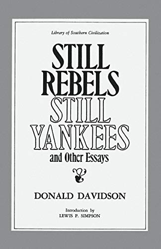 Still Rebels, Still Yankees and Other Essays (Library of Southern Civilization)