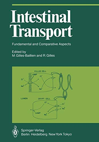 Intestinal Transport: Fundamental and Comparative Aspects: M  Gilles