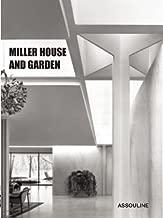 Miller House & Garden