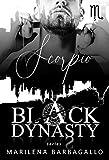 SCORPIO: Black Dynasty Series #5