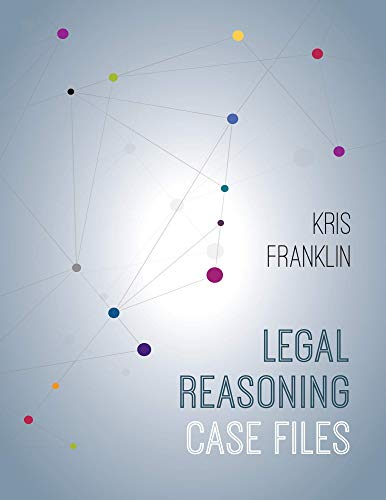 Compare Textbook Prices for Legal Reasoning Case Files  ISBN 9781531006488 by Kris Franklin