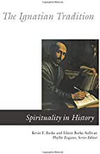 Ignatian Tradition (Spirituality In History)