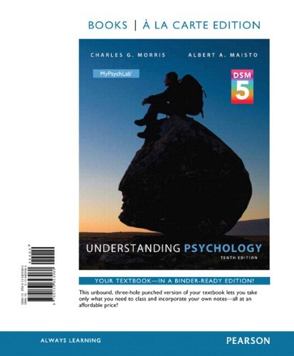 Understanding Psychology with DSM5 Update, Books a la Carte Edition Plus MyPsychLab with Pearson eText (10th Edition)