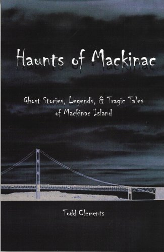 Haunts of Mackinac