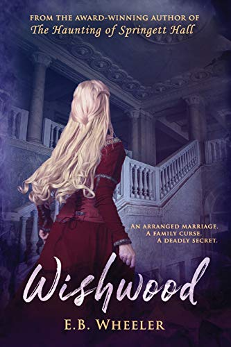 Compare Textbook Prices for Wishwood Westwood Gothic Mystery-Romances  ISBN 9781732163140 by Wheeler, E.B.