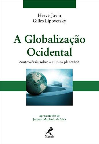 A globalização ocidental: controvérsia sobre a cultura planetária