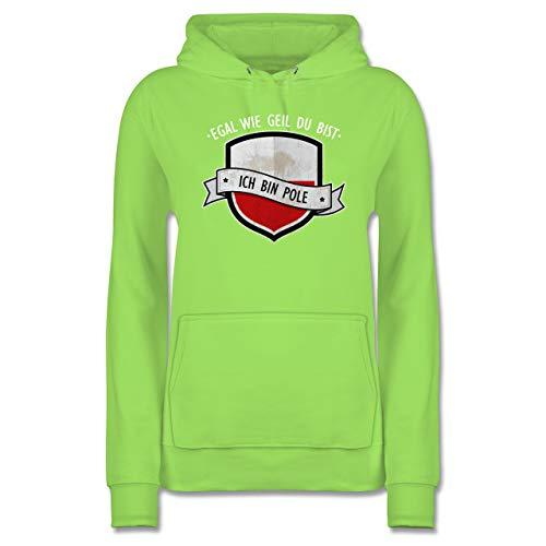 Länder - Egal wie geil du bist - ich Bin Pole - M - Limonengrün - Polska Jacke - JH001F - Damen Hoodie und Kapuzenpullover für Frauen