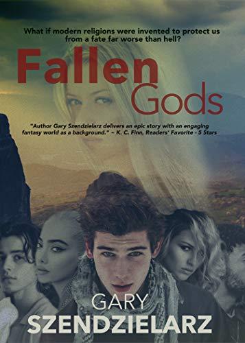Fallen Gods by [Gary Szendzielarz]