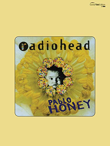 Radiohead: Pablo Honey: Guitar/Tablature/Vocal (Faber Edition)