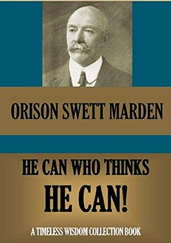 He Can Who Thinks He Can(classics illustrated)edition (English Edition)